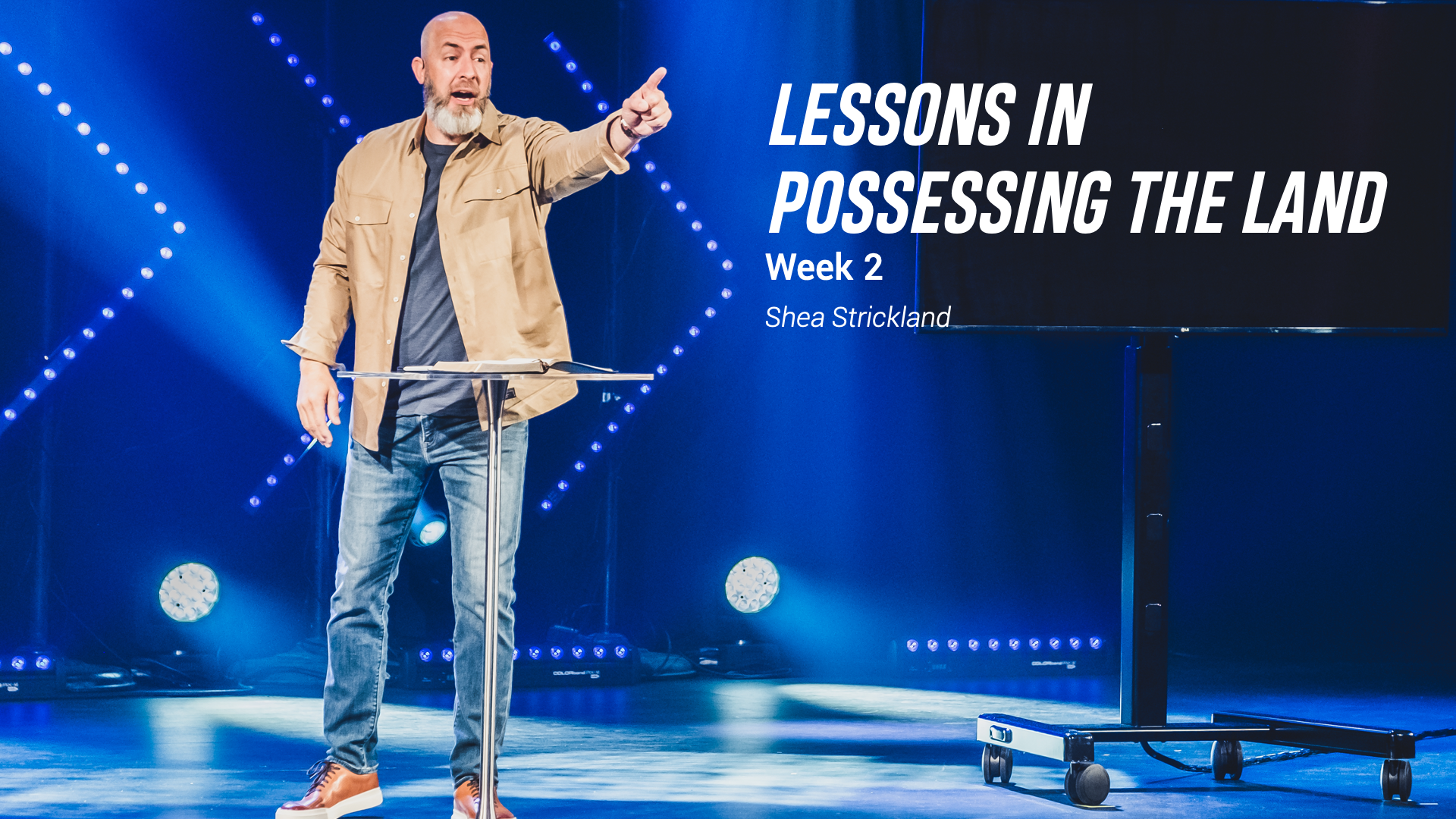 Lessons in Possessing the Land - Week 2 Image